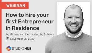 Webinar - How to hire your first Entrepreneur-in-Residence by Michael van Lier