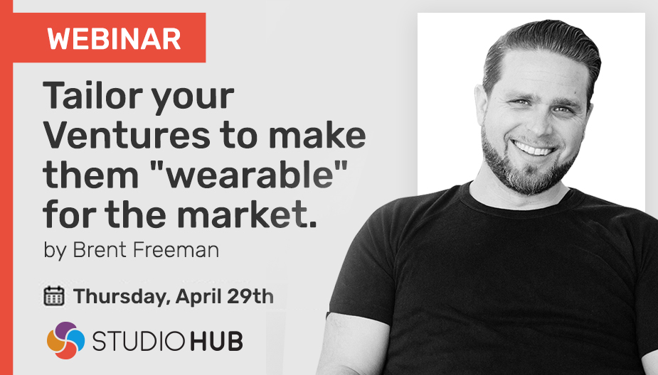 """Tailor Your Ventures to make them """"Wearable"""" for the market"""